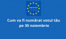 Cum va fi numărat votul tău pe 30 noiembrie