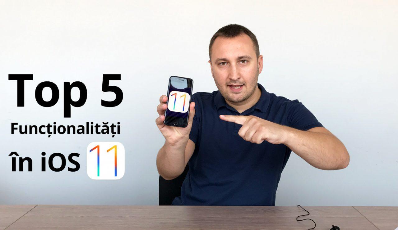 (video) TOP 5 funcționalități în iOS 11