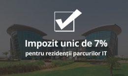 Impozit unic de 7% pentru rezidenții parcurilor IT