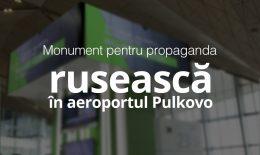 (video) Cum arată propaganda rusească în aeroportul din St. Petersburg