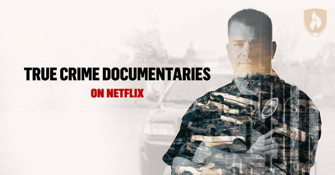 Crime și investigații: 10 documentare interesante marca Netflix